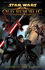 Star Wars: The Old Republic - Blood of the Empire